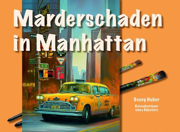 Bildband: Marderschaden in Manhattan
